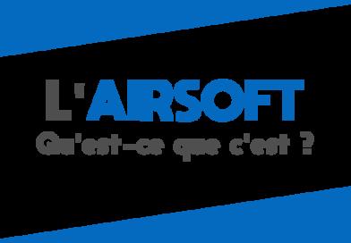 L'airsoft - Qu'est-ce que c'est